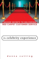 The Celebrity Experience by Donna Cutting